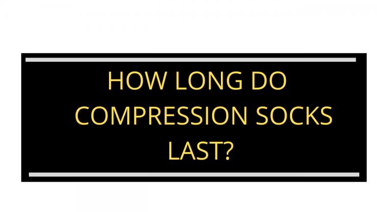 How-long-do-compression-socks-last